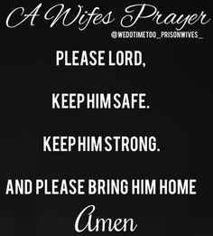 Amen Every Day & Every Night. I pray this for my husband. I pray this is our year for God to bring my husband home to me.