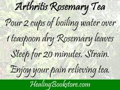 Herbal Remedies for Natural #Arthritis Treatment  Rosemary herbal tea recipe