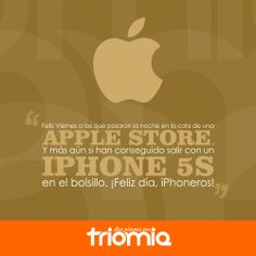 Viernes de iPhone 5S.