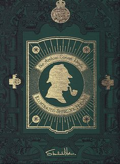 Sherlock Holmes. The films and series may be enjoyable, but they're not as good as the Sir Arthur Conan Doyle's books.
