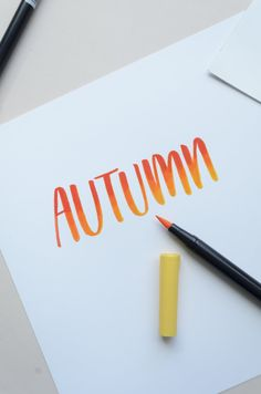 Tombow Techniques: Autumn Inspired Lettering — KILEY IN KENTUCKY
