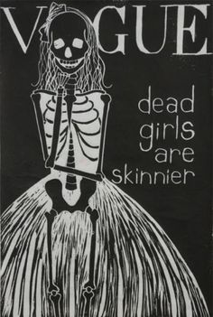 """Dead girls are skinnier."" Abby Jonas via Jen Fox-Williams  Repinned 1 year ago from Fatspo and Feminism"