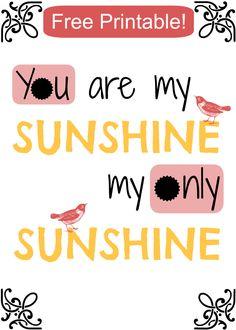"Free ""You are my sunshine"" printable"