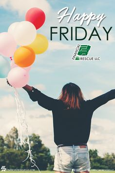 Financial Rescue LLCu0027s   Hello Friday #friday #weekend #debt #money  #success #motivation #quote #quotes #sayings #word #inspiration #author  #tips #finance ...