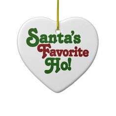 Shop Santas favorite ho ceramic ornament created by FamilyCares. Vinyl Christmas Ornaments, Funny Ornaments, Disney Ornaments, Hand Painted Ornaments, Christmas Signs, Christmas Humor, Christmas Time, Christmas Crafts, Christmas Bulbs
