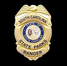 US State of South Carolina State Parks Ranger Badge South Carolina Police, Thin Green Line, Fire Badge, Law Enforcement Badges, California Highway Patrol, Police Badges, Military Police, U.s. States, Conservation