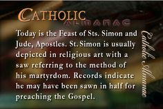 The Feasts of St. Simon and Jude