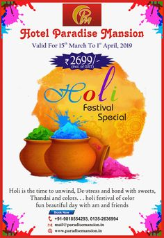 Exciting offer on Hotel Room Bookings at Hotel Paradise Mansion, Mussoorie Holi Offer, Holi Festival Of Colours, Mussoorie, Friend Book, Best Budget, Beautiful Day, Paradise, Sweets, Mansions