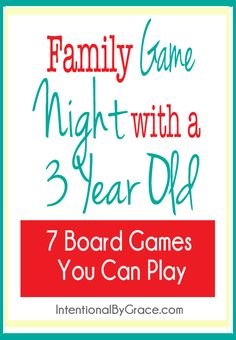 Need some ideas for family game night with a three year old? Here are seven of our favorite games to play together.