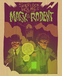MISTERHIPP: SHERLOCK HOLMES AND THE MASK OF THE RODENT