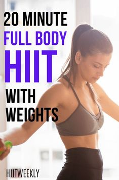 This quick 20-minute full-body HIIT workout with weights will get your body looking on fire. Women Full Body Workout, Body Weight Hiit Workout, 20 Minute Hiit Workout, Hiit Workout At Home, Workout Ideas, Hiit Workouts With Weights, Weights Workout For Women, Hiit Workouts For Beginners, Workout Results