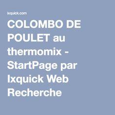 COLOMBO DE POULET au thermomix - StartPage par Ixquick Web Recherche