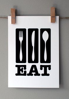 Eat: Kitchen Wall Art, Print, House Warming, Engagement, Anniversary Gift via Etsy