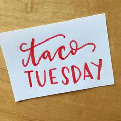 201/365. Taco Tuesday. #handlettering #2015designproject #lettering #type #typography #thedailytype  #handtype #design #graphicdesign #calligraphy #script #moderncalligraphy #365daysoflettering #tacotuesday