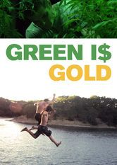 Green Is Gold_When his father is sent to prison, a 13-year-old boy is placed in the care of his estranged brother, a marijuana grower in Northern California.