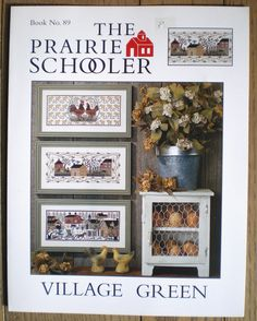 """The Prairie Schooler Book No. 89 """"Village Green"""" Counted Cross Stitch Pattern   eBay"""