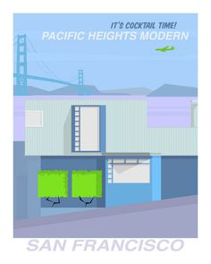 SF Modern Poster: Pacific Heights | Modern Furniture