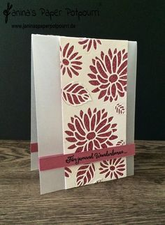 jpp - Pergamentkarte mit glitzernden Blüten / vellum card / glitterpaper / #GDP076 / Stampin' Up! Berlin / Framelits Blütenkreation /stylish stems / Liebelleien  www.janinaspaperpotpourri.de