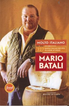 Molto Italiano by Mario Batali - one of the world's most distinguished Italian Chefs