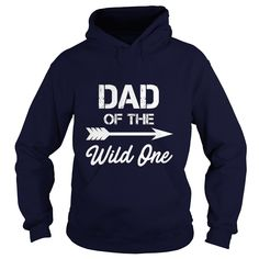 Dad Of The Wild One Father T-Shirt #gift #ideas #Popular #Everything #Videos #Shop #Animals #pets #Architecture #Art #Cars #motorcycles #Celebrities #DIY #crafts #Design #Education #Entertainment #Food #drink #Gardening #Geek #Hair #beauty #Health #fitness #History #Holidays #events #Home decor #Humor #Illustrations #posters #Kids #parenting #Men #Outdoors #Photography #Products #Quotes #Science #nature #Sports #Tattoos #Technology #Travel #Weddings #Women