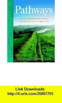 Pathways (9780852652268) David Stewart, Nicholas Rudd-Jones , ISBN-10: 0852652267  , ISBN-13: 978-0852652268 ,  , tutorials , pdf , ebook , torrent , downloads , rapidshare , filesonic , hotfile , megaupload , fileserve