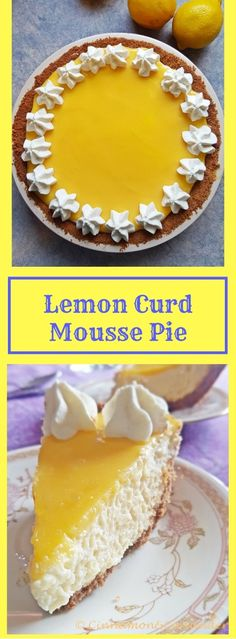 Light and Refreshing Lemon Curd Mousse Pie - my favourite Graham Cracker Crust with a light lemon mousse and a generous layer of lemon curd on top ! Cinnamon&Coriander