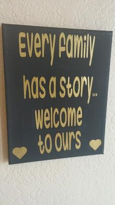 This adorable saying in black and gold would make a great addition to any household!!  Sign is made with Vinyl on 8x10 Canvas