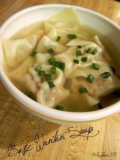 Wonton Soup. Would add some seasoning to broth, but looks pretty good.