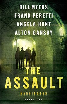 The Assault (Harbingers Cycle 2 - episodes 5-8) by Bill Myers, Frank Peretti, Angela Hunt, Alton Gansky --- my review http://montanamade.weebly.com/tell-tale-book-reviews/book-review-the-assault-by-bill-myers-frank-peretti-angela-hunt-alton-gansky #SupernaturalSuspense #Christfic