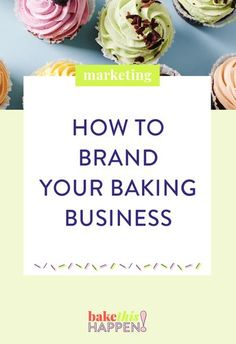 The key to success for any cake or baking business is making the most delicious and beautiful products . Bakery Business Plan, Food Business Ideas, Business Branding, Business Tips, Cake Business Names, Business Marketing, Content Marketing, Internet Marketing, Media Marketing