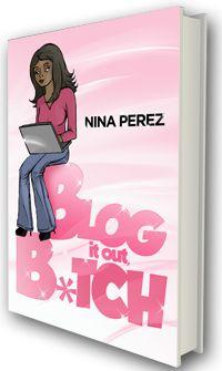 Blog it out Bitch