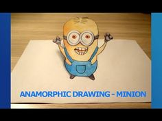 Anamorphic (3D) minion draw