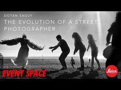 The Evolution of a Street Photographer with Dotan Saguy - YouTube