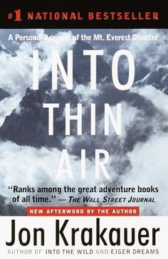 A Breathless Account of Climbing Everest: Jon Krakauer's Into Thin Air