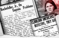 a-century-ago-rockefellers-funded-eugenics-initiative-to-sterilize-15-million-americans