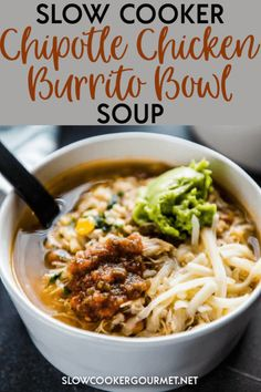 This Slow Cooker Chipotle Chicken Burrito Bowl Soup is a delicious soup spin on a favorite copycat recipe! It's so easy and simple and is a healthy way to change things up with your dinners. Slow Cooker Soup, Slow Cooker Chicken, Slow Cooker Recipes, Gourmet Recipes, Mexican Food Recipes, Soup Recipes, Chicken Recipes, Cooking Recipes, Crockpot Recipes