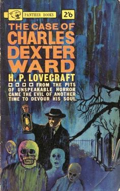 The Case of Charles Dexter Ward by H.P. Lovecraft