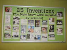 25 Inventions You didn't know were invented by women bulletin board March Bulletin Board History Bulletin Boards, College Bulletin Boards, Library Bulletin Boards, History Classroom, March Bulletin Board Ideas, Diversity Bulletin Board, Science Classroom, Classroom Activities, Classroom Ideas