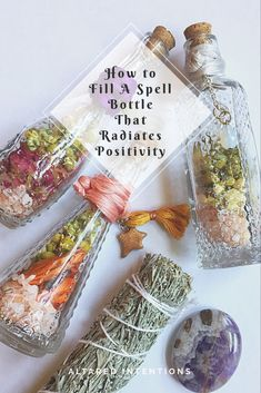 How to Fill A Spell Bottle That Radiates Positivity – Altared Intentions Jar Spells, Magick Spells, Chakras, Witch Bottles, Herbal Magic, Magic Herbs, Witch Spell, Pagan Witch, Baby Witch