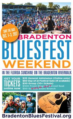 Bradenton Blues Festival Two Weeks Away - ONLY G.A. Tickets Available for a SUPER blues party w/ Doug Deming & The Jewel Tones TC Carr & Bolts of Blue Sean Chambers Vanessa Collier Nick Moss Band Chubby Carrier & The Bayou Swamp Band Sugar Blue Curtis Salgado Joe Louis Walker Brody Buster  Damon Fowler & Matt Walker