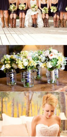 use mason jars for the brides maides to  put their flowers in at the reception for decoration on their table