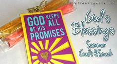 """""""God's Blessings"""" """""""" A Summer Snack with a special message!"""