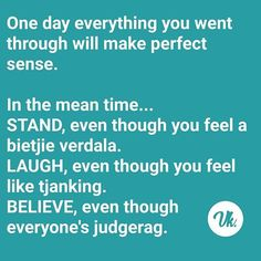 Vannie Kaap (@vannie.kaap) | Instagram photos and videos Words Of Courage, Afrikaans Quotes, Perfect Sense, Twisted Humor, Instagram Story, Sarcasm, Life Lessons, South Africa, Qoutes