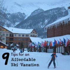 Winter travel may seem far away, but don't let the warm weather fool you. Now is the time to book your ski vacation. Our guide gives you 9 Tips for an Affordable Ski Vacation via @FieldTripswSue
