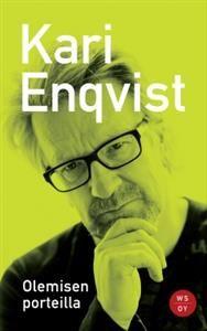 €9 Kari Enqvist: Olemisen porteilla