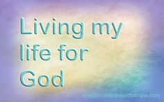 How Do I Turn My Life Over To God