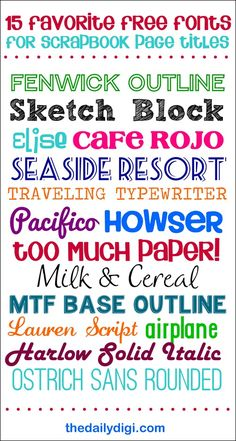 15 Favorite FREE Fonts for Scrapbook Page Titles {with links} ~ [in the comments there are links to 14 more free fonts plus 4 that can be purchased]