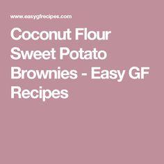 Coconut Flour Sweet Potato Brownies - Easy GF Recipes