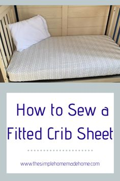 Crafting Sew a Fitted Crib Sheet - Step by Step sewing tutorial Crib Sheet Tutorial, Crib Sheet Pattern, Baby Sewing Projects, Sewing Projects For Beginners, Sewing Tutorials, Baby Crib Sheets, Baby Cribs, Baby Crib Bedding, Sewing Fitted Sheets