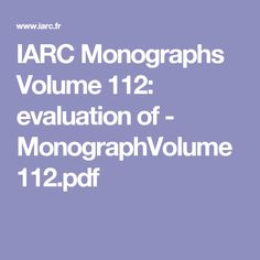 IARC Monographs Volume evaluation of - Media Center, Pdf